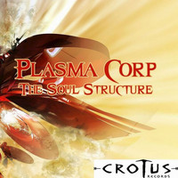 Plasma Corp - The Structure of Soul