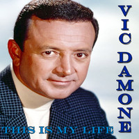 Vic Damone - This Is My Life