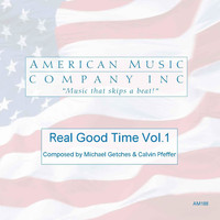 Calvin Pfeffer, Michael Getches - Real Good Time, Vol. 1