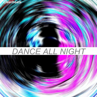 Cleerbeats - Dance All Night