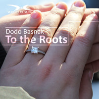 Dodo Basnak - To the Roots