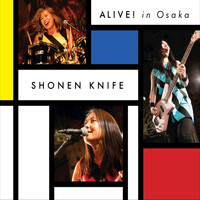 Shonen Knife - ALIVE! in Osaka