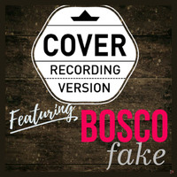 Bosco - Fake The EP
