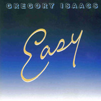 Gregory Isaacs - Easy