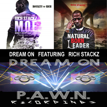 DJ P.A.W.N. (Joseph Reese) - Dream On (feat. Rich Stackz)