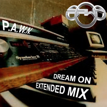 DJ P.A.W.N. (Joseph Reese) - Dream On (Extended Mix)