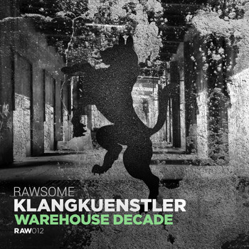 Klangkuenstler - Warehouse Decade