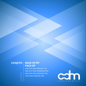 Chiqito - Bass In My Face EP