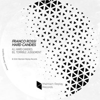 Franco Rossi - Hard Candies EP
