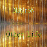 MayroN - Other Life (Emotional Mix)