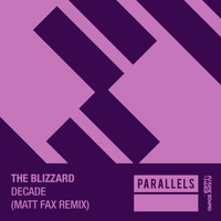 The Blizzard - Decade (Matt Fax Remix)