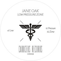 Jane Oak - Low Pressure Zone