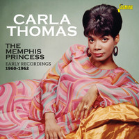 Carla Thomas - The Memphis Princess (Early Recordings 1960-1962)