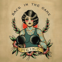 Meiko - Back in the Game