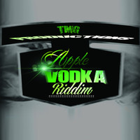 Various Artists - Apple Vodka Riddim (Explicit)