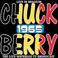 Chuck Berry - Live in Belgium 1965 - The Rare Waterloo TV Broadcast
