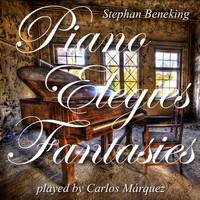 Carlos Marquez - Piano Elegies and Fantasies