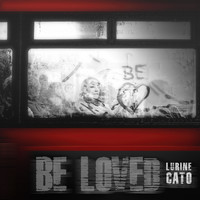 Lurine Cato - Be Loved