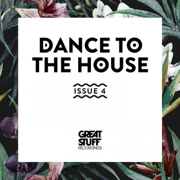 Various Artists - Dance to the House Issue 4 (Explicit)