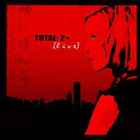 Total - Total: 2+ (Live)
