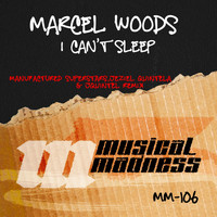 Marcel Woods - I Can't Sleep (Manufactured Superstars, Jeziel Quintela & Jquintel Remix)