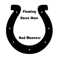 Bad Manners - Flamin Horse Shoe