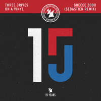 Three Drives On A Vinyl - Greece 2000 (Sebastien Remix)