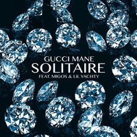 Gucci Mane - Solitaire (feat. Migos & Lil Yachty)