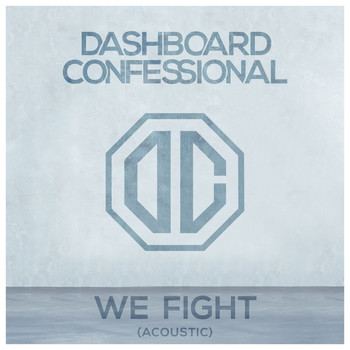 Dashboard Confessional - We Fight (Acoustic)