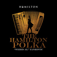 """Weird Al"" Yankovic - The Hamilton Polka"