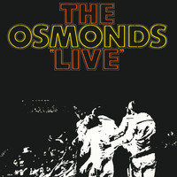 The Osmonds - The Osmonds Live (Live At The Forum, Los Angeles / 1971)