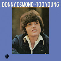 Donny Osmond - Too Young