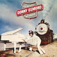 Donny Osmond - Disco Train