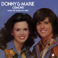 Donny & Marie Osmond - Make The World Go Away