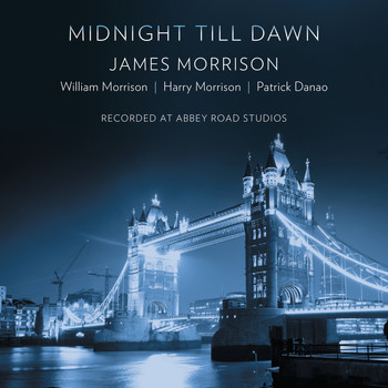 James Morrison - Midnight Till Dawn