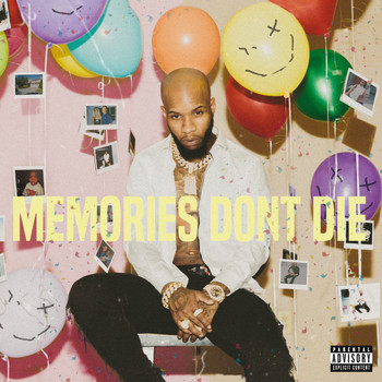 Tory Lanez - MEMORIES DON'T DIE (Explicit)