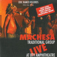 Machesa Traditional Group - Live at BTV Amphitheatre