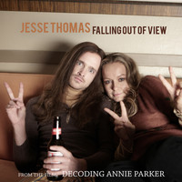 "Jesse Thomas - Falling out of View (From ""Decoding Annie Parker"")"