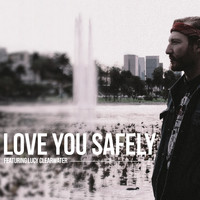 Joe Marson feat. Lucy Clearwater - Love You Safely