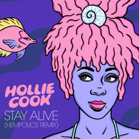 Hollie Cook - Stay Alive (Hempolics Remix)