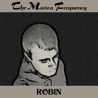 The Marica Frequency - Robin