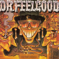 Dr. Feelgood - Doctors Orders