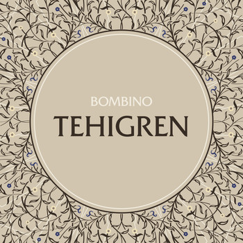 BOMBINO - Tehigren (The Trees)
