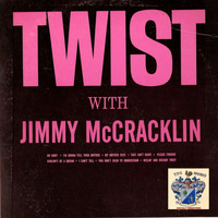 Jimmy McCracklin - Twist with Jimmy McCracklin