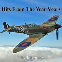 THE INK SPOTS - Hits From The War Years - The Ink Spots