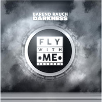 Barend Rauch - Darkness (Original Mix)