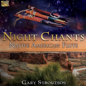 Gary Stroutsos - Night Chants: Native American Flute