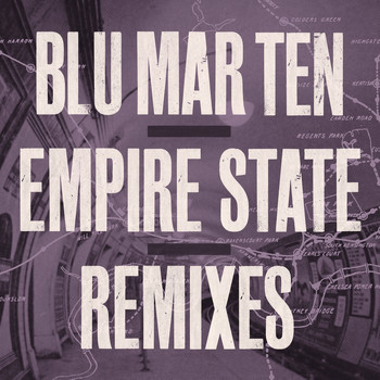 Blu Mar Ten - Empire State (Remixes)