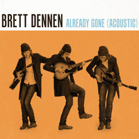 Brett Dennen - Already Gone (Acoustic)