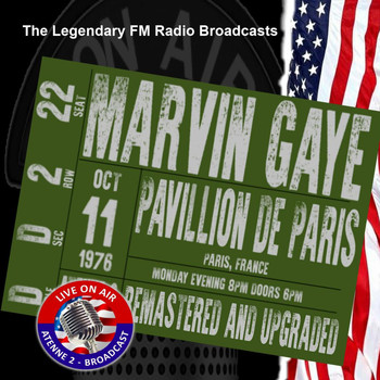 Marvin Gaye - Legendary FM Broadcasts - Pavillion De Paris, Paris France 11th October 1976